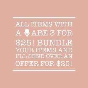 🌷🌷🌷3 for $25 sale!!! 🌷🌷🌷
